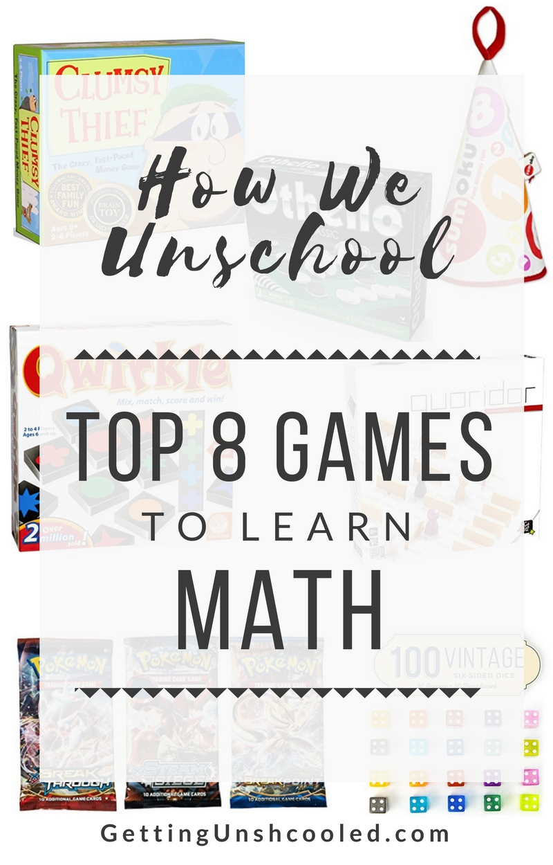 Top 8 games for learning math is on GettingUnschooled.com today! | #unschool #homschool #mathgames