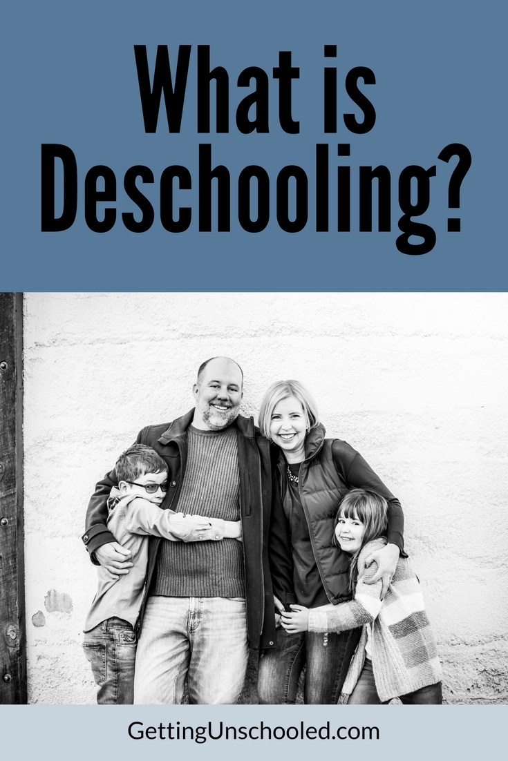 Deschooling is important before starting a homeschooling or unschooling program.  Se what our deschooling looks like!  | GettingUnschooled.com | #deschooling #homeschool #unschool