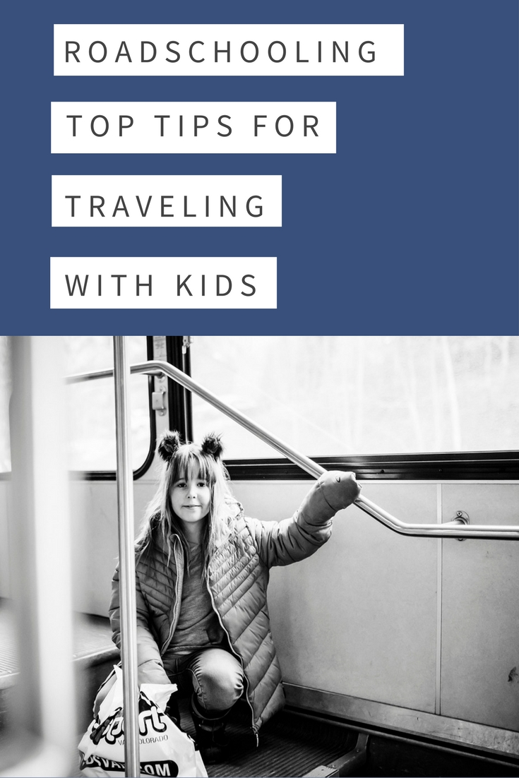How we roadschool: Top Tips for Traveling with Kids is on the blog! | Getting Unschooled is an unschooling blog that follows along as a family from Denver unschools and roadschools their two kids. | #homeschool #roadschool