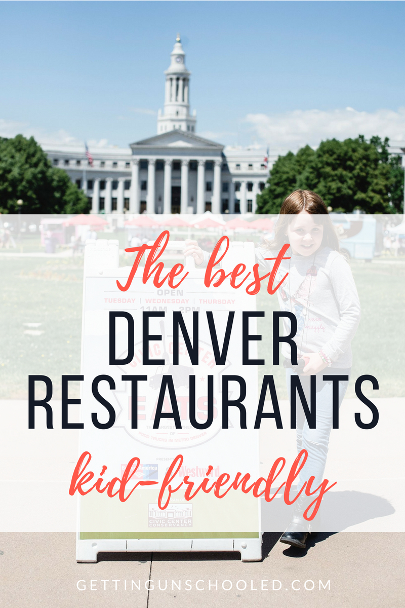 Here's a round up of our favorite kid-friendly restaurants in Denver, Colorado!  We have high standards for restaurant food, plus we have two kids, so finding a restaurant that works for our needs is not easy!  Come see what all we found :)   | Getting Unschooled is a family lifestyle blog about unschooling, over 40 style and beauty, and life in Denver, Colorado!