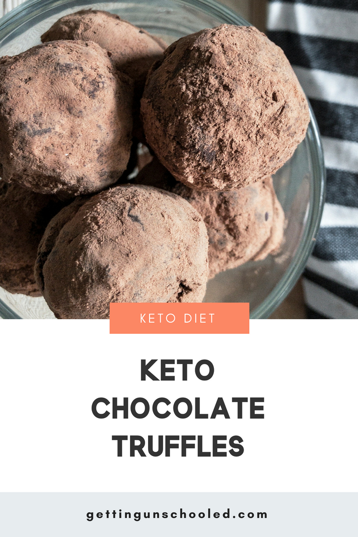 Sooo, I'm pretty much anti-treat on the Keto Diet.  It's a lifestyle!  But a low-carb fat bomb like these keto chocolate truffles will satisfy any sweet tooth without bumping you out of ketosis.  Enjoy!! | Getting Unschooled | #ketodiet #paleo #dairyfree #sugarfree #truffles