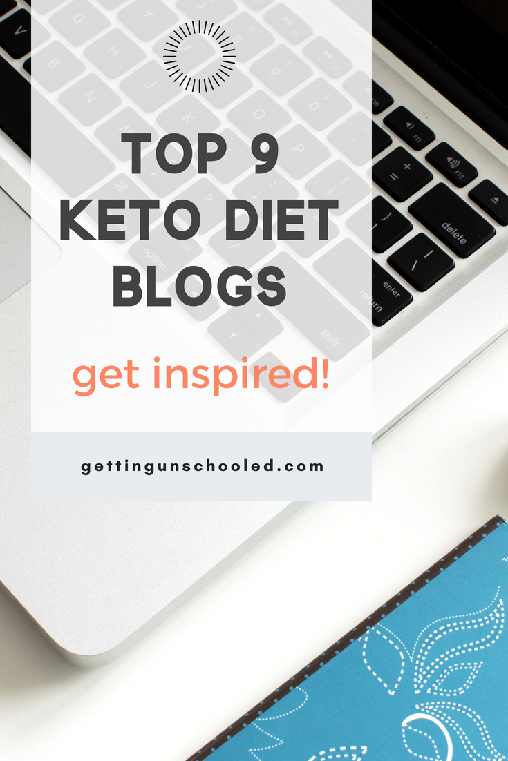 Thinking about starting the keto diet?  Start with these top 9 keto diet blogs and websites!  Get inspired and informed and get fat adapted!! Great resource :) | Getting Unschooled is a lifestyle blog about unschooling, healthy living, over 40 style, and more!  Thanks for pinning :)