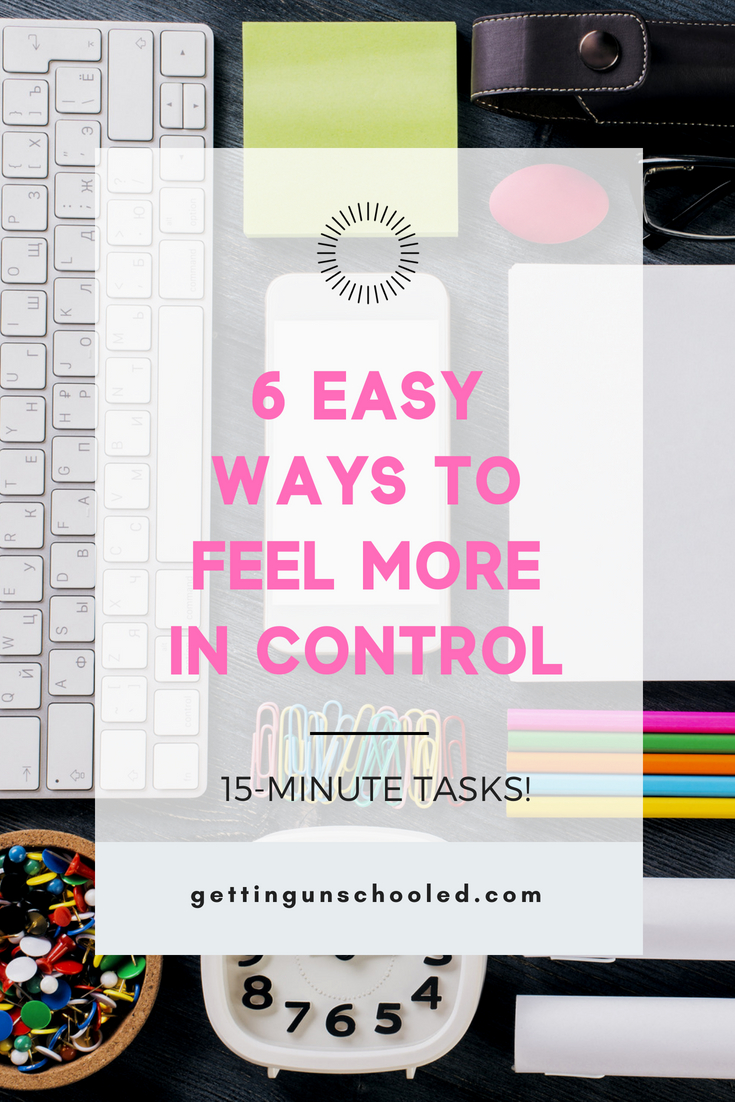 I started making these small changes to feel more in control of my life and they made a huge difference--small changes with big impact!  Come see 6 easy changes you can make to your week to feel more in control!  #organizationtips #lifehacks #getcontrol #gettingunschooled