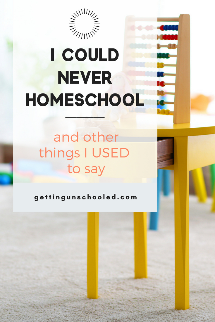 I used to think a lot of things about homeschooling and none of them were very flattering. I didn't have reasons to believe homeschooling was bad, but I certainly didn't think it was for me! Until circumstances at school went downhill and we made the switch to unschool our kids. | Getting Unschooled is an unschooling blog about a family of four homeschooling and roadschooling their kids in Denver, Colorado.