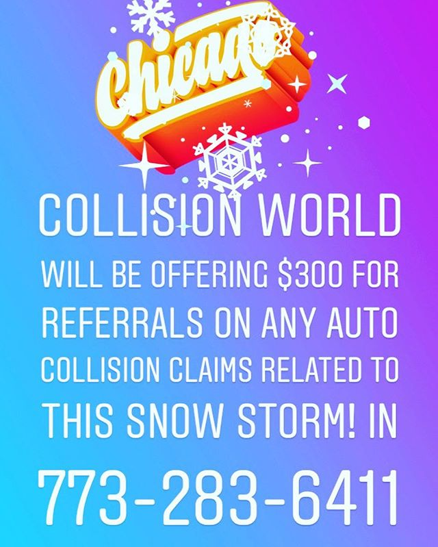 Come get paid at Collision World Chicago. We are offering $300 for any referral for auto collision Claims! #collisionworldchicago #autobody #chicago #carcrash