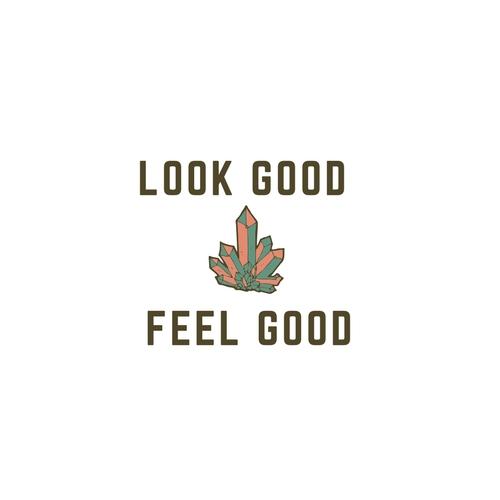 look good feel good.jpg