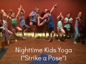 Adult Yoga + Kids Yoga: Tuesday, 7/25 @ 7PM