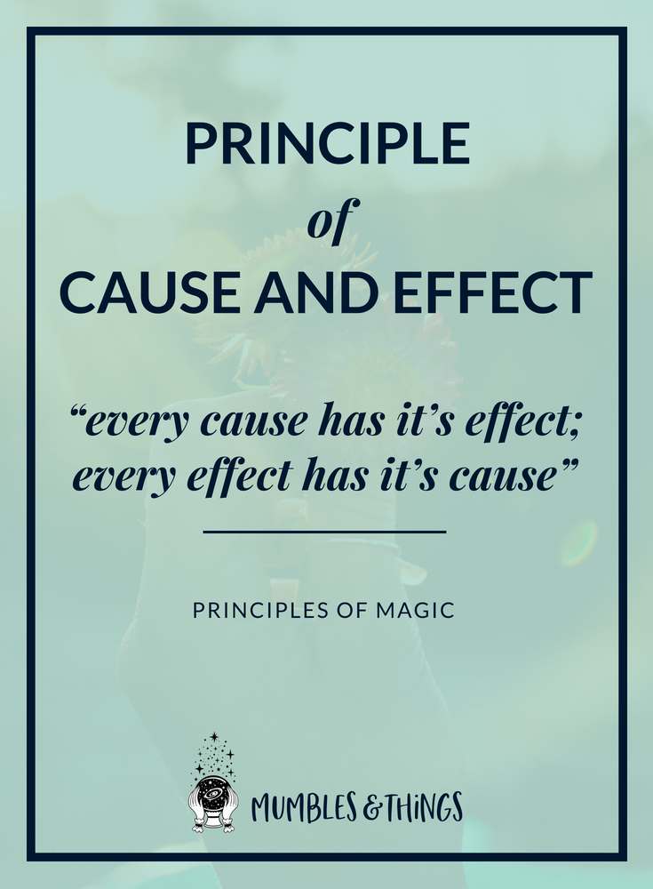 principle of cause and effect - principles of magic.png