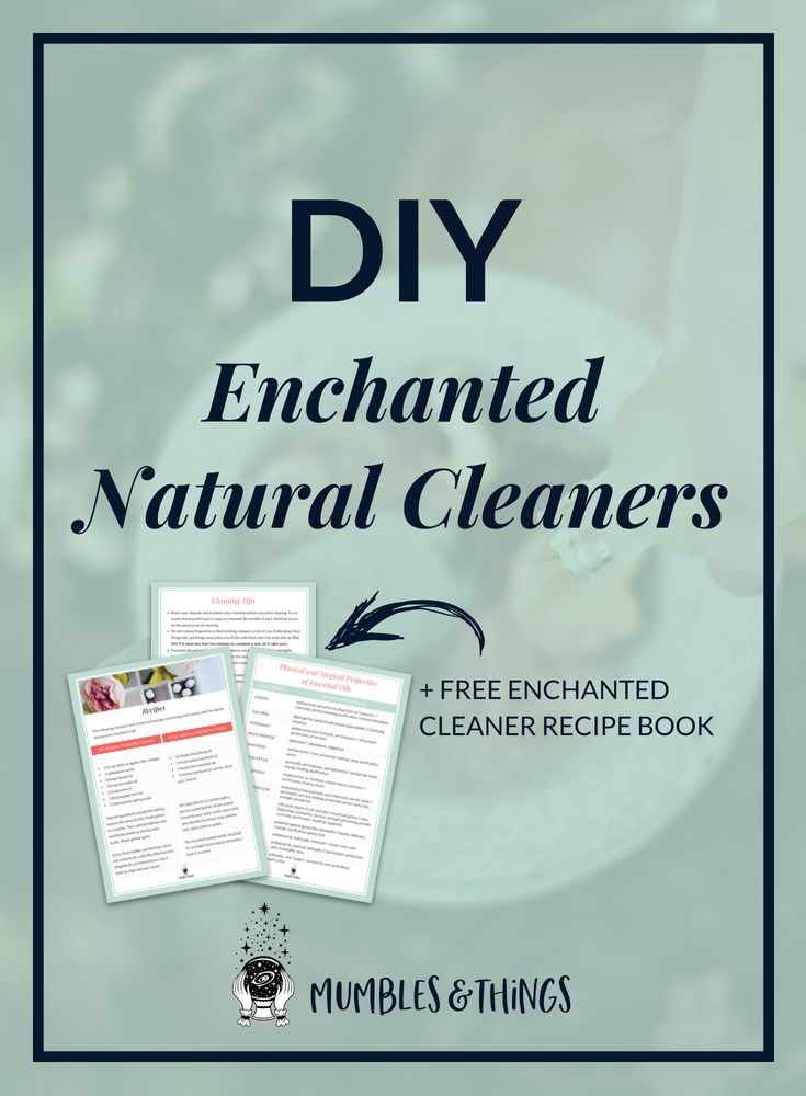 Magical Lifestyle: DIY Enchanted Natural Cleaners — Mumbles