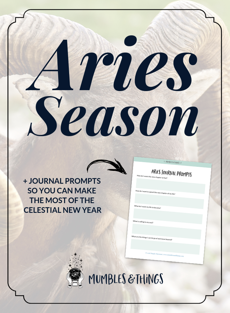 A Bold Aries Season and the Celestial New Year — Mumbles & Things