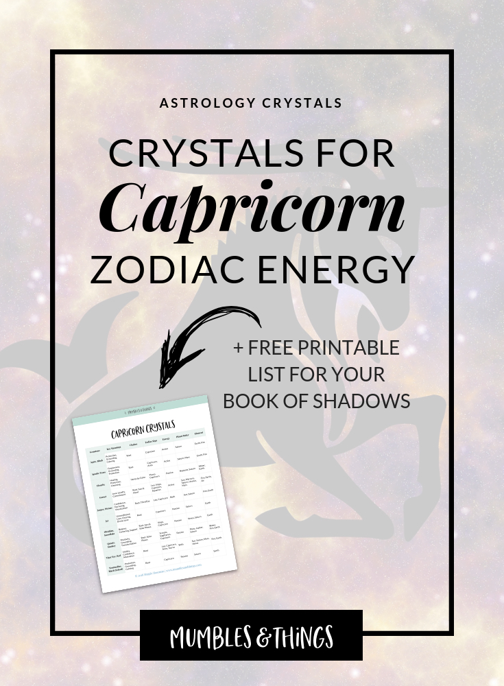 12 Crystals for Capricorn Astrological Energy — Mumbles & Things