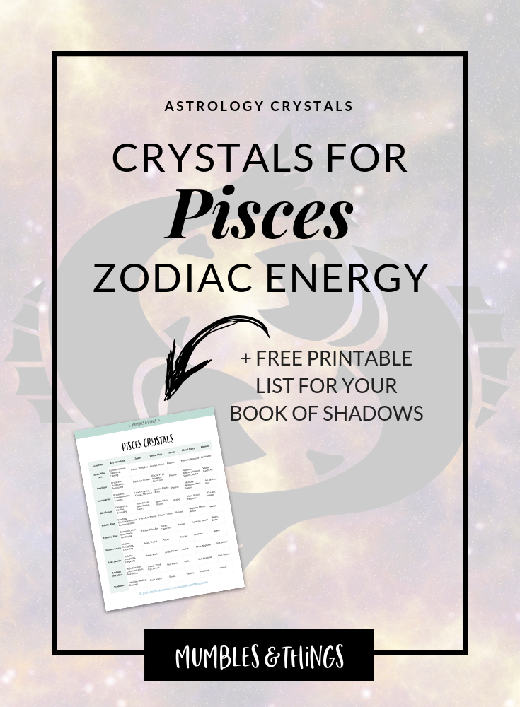 12 Crystals for Pisces Astrological Energy — Mumbles & Things