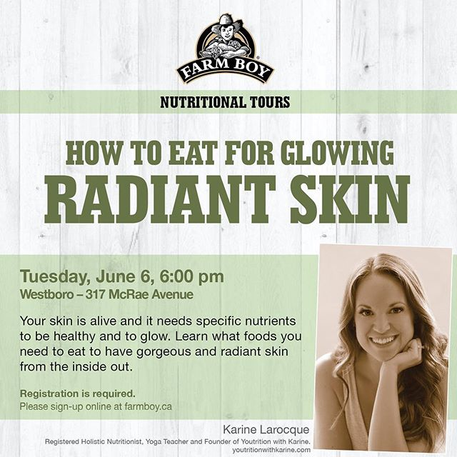 Live in Ottawa and want to discover how to eat for glowing radiant skin? Join me at Farm Boy in Westboro Tuesday June 6 @6pm. Save your spot by registering at farmboy.ca! #ottawa #farmboy #glowingskin #beautyfoods