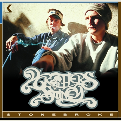 K-001 - 2003 Brothers Stoney - Stone Broke - CD CD out or press Click cover for iTunes purchase