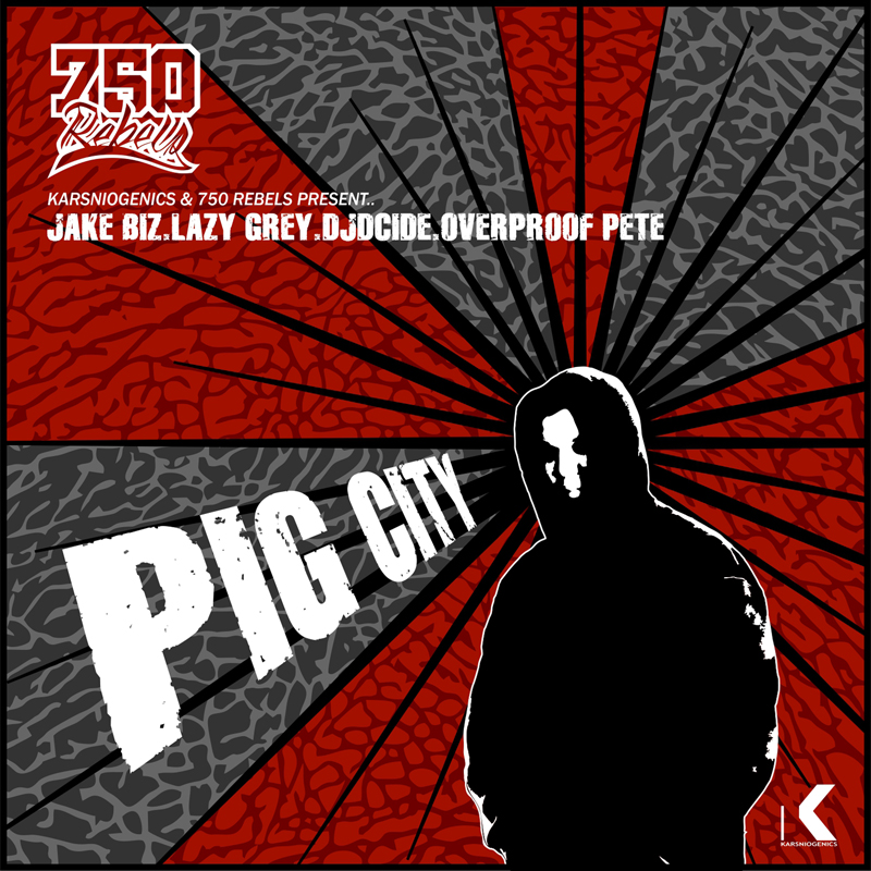 K-015 - 2014 750 Rebels - Pig City - Single- Digital Click cover for iTunes purchase