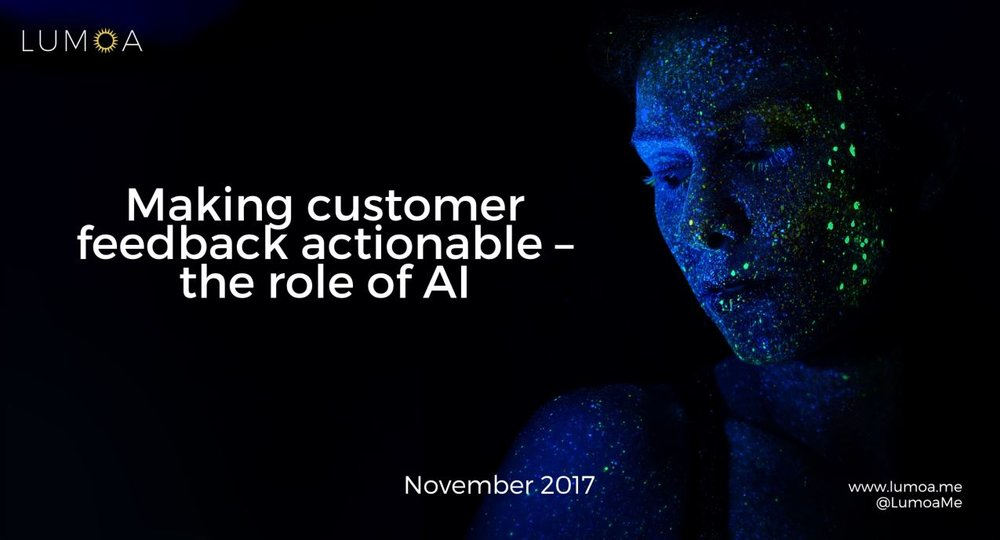 Making customer feedback actionable - the role of AI