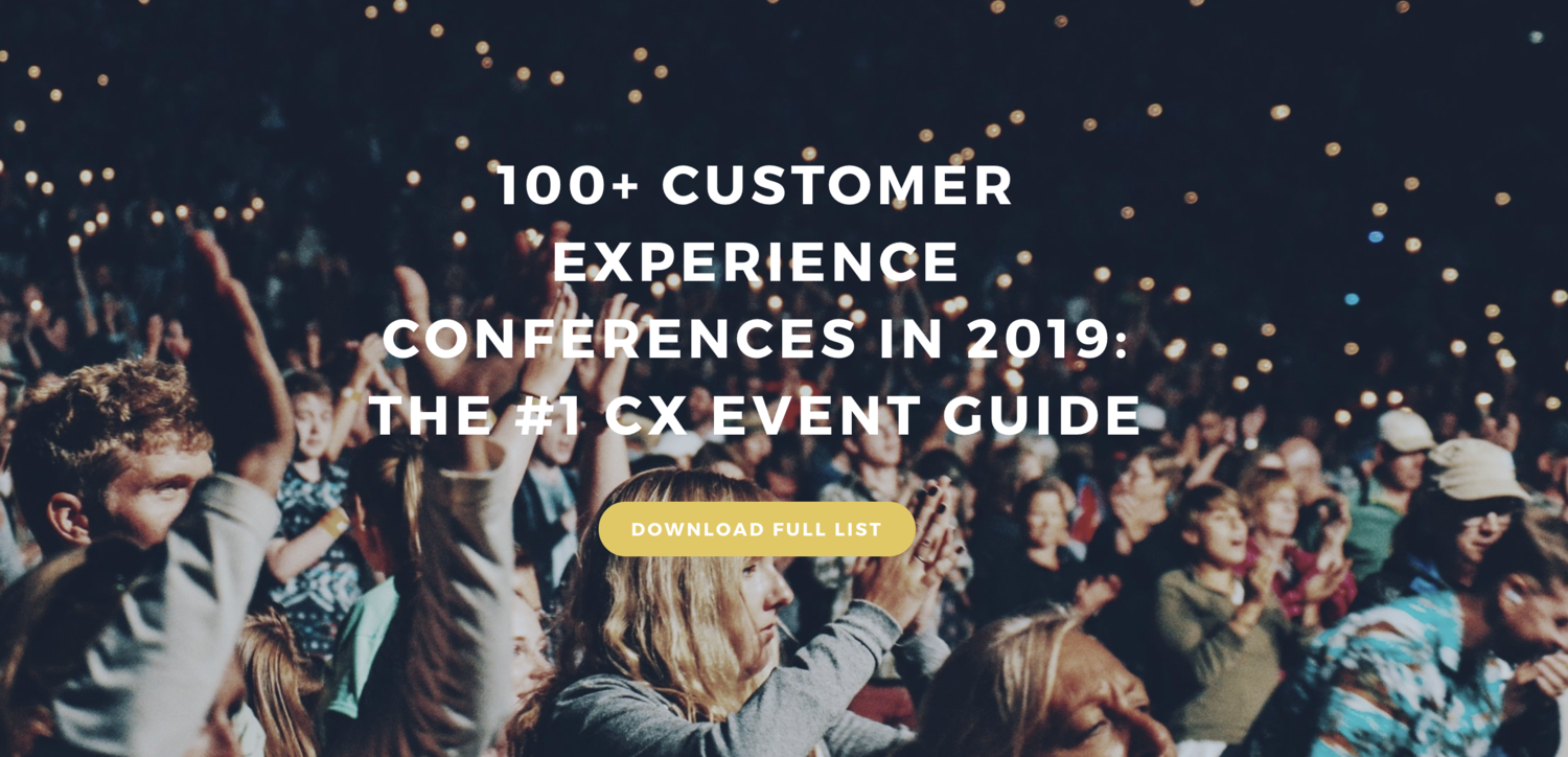 100+ Customer Experience Conferences in 2019: The #1 CX