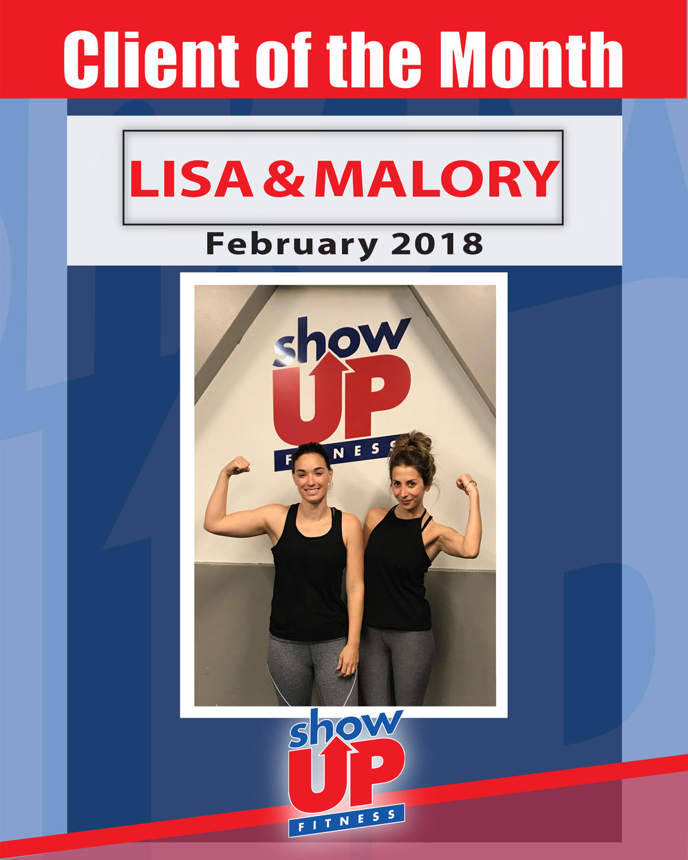 Lisa and Malory:  When we first came to Show Up Fitness in July of 2016, I was a big runner with a smaller frame. Bret helped us change our mindset by teaching how to lift weights properly and cut back on running. I still run, but I thought running was the best way to lose fat.I've put on solid muscle, and looked amazing for a wedding last year.Thanks guys!