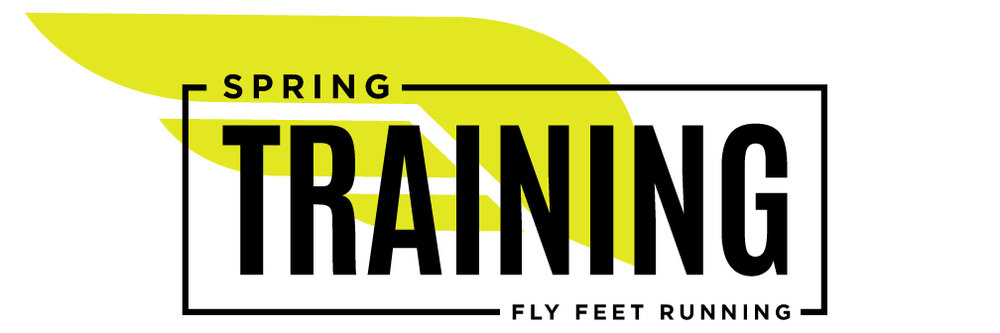 Fly Feet Running - Spring Training