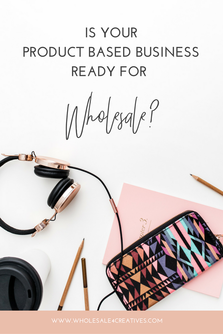 10 signs you're ready for wholesale