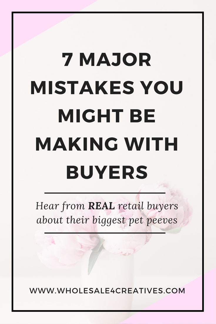 mistakes you make when working with retail buyers