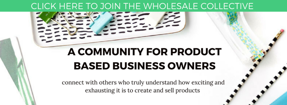 join the wholesale collective a free Facebook community for product based businesses