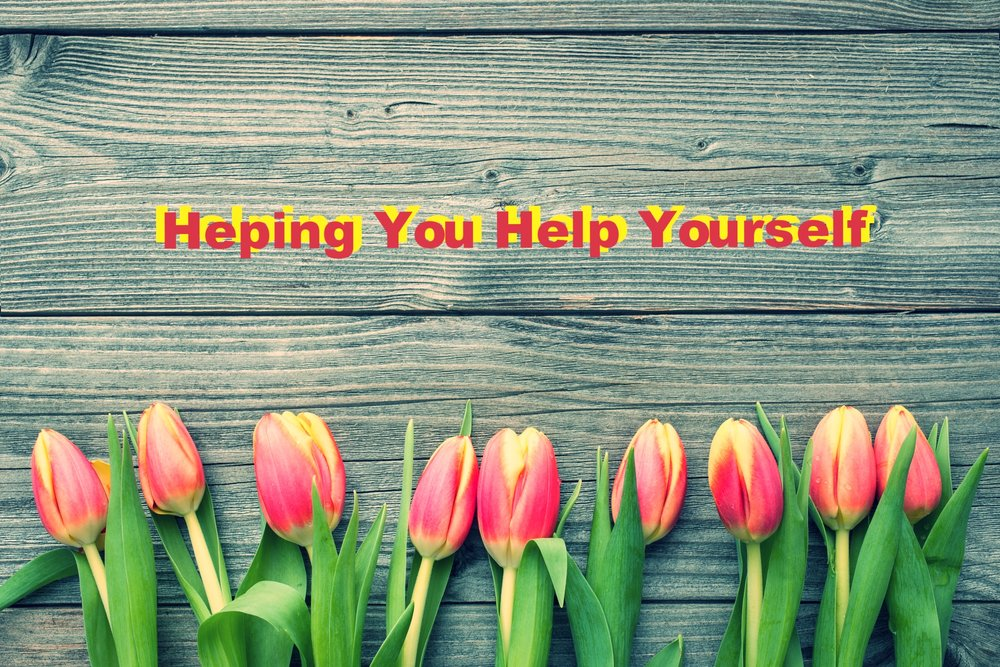 helping you help yoursel