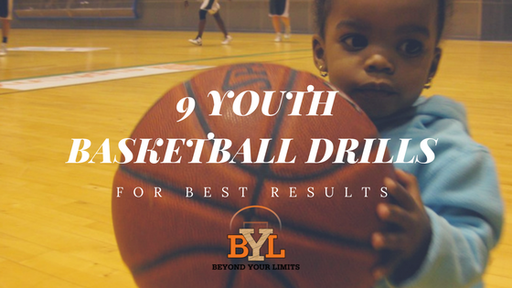 a6738b255e208 9 YOUTH BASKETBALL DRILLS FOR BEST RESULTS — Beyond Your Limits ...