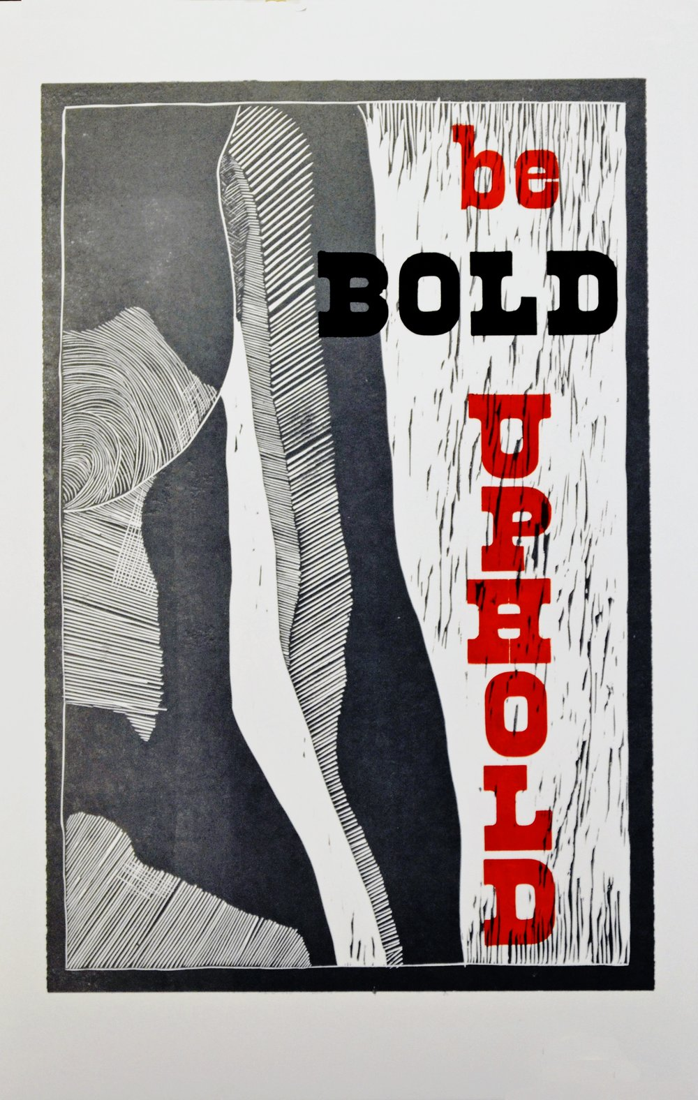 "bold, linocut and letterpress print on poster paper, 14""x 22"""