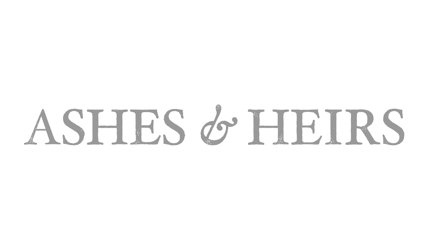 Ashes & Heirs