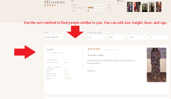 The reviews are posted by regular RTR customers and some have pictures. It is an awesome tool to help you pick something that is going to work for your size, body type and skin tone.