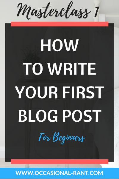 How to write a good first blog post and break your writers block