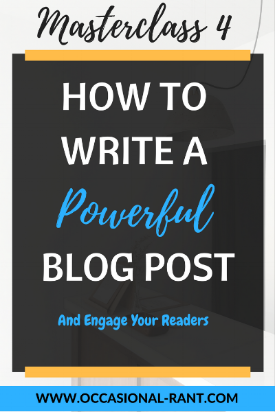 How to write a powerful blog post and engage your readers. 3 easy tips to help you write a more impactful post that stays with your audience long after they've gone.