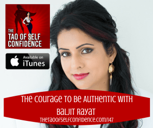 The-Courage-to-be-Authentic-With-Baljit-Rayat