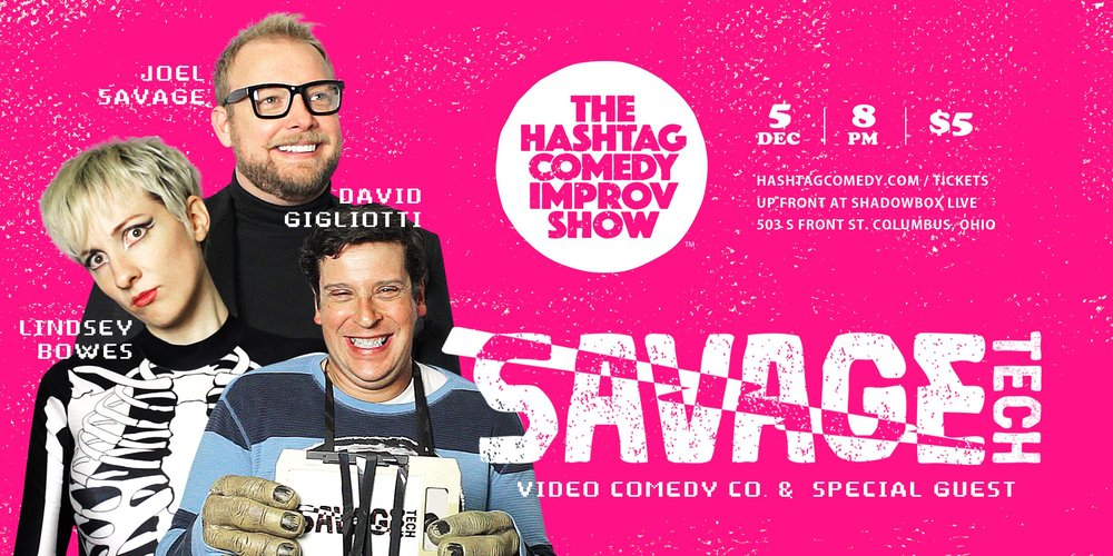The Hashtag Comedy Improv Show ft. Savage Tech  // WED 12.5 @ 8PM // $5 @ Up Front at Shadowbox Live / 503 S. Front St.