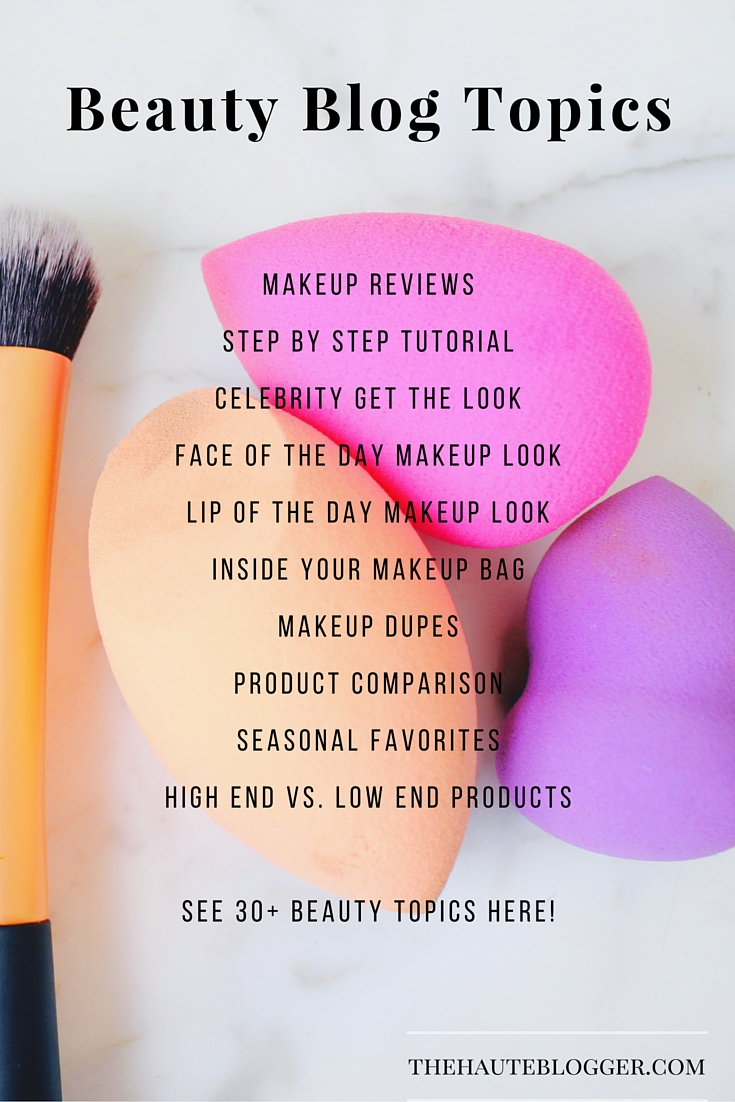 30 topics and ideas to share on your makeup and beauty blog