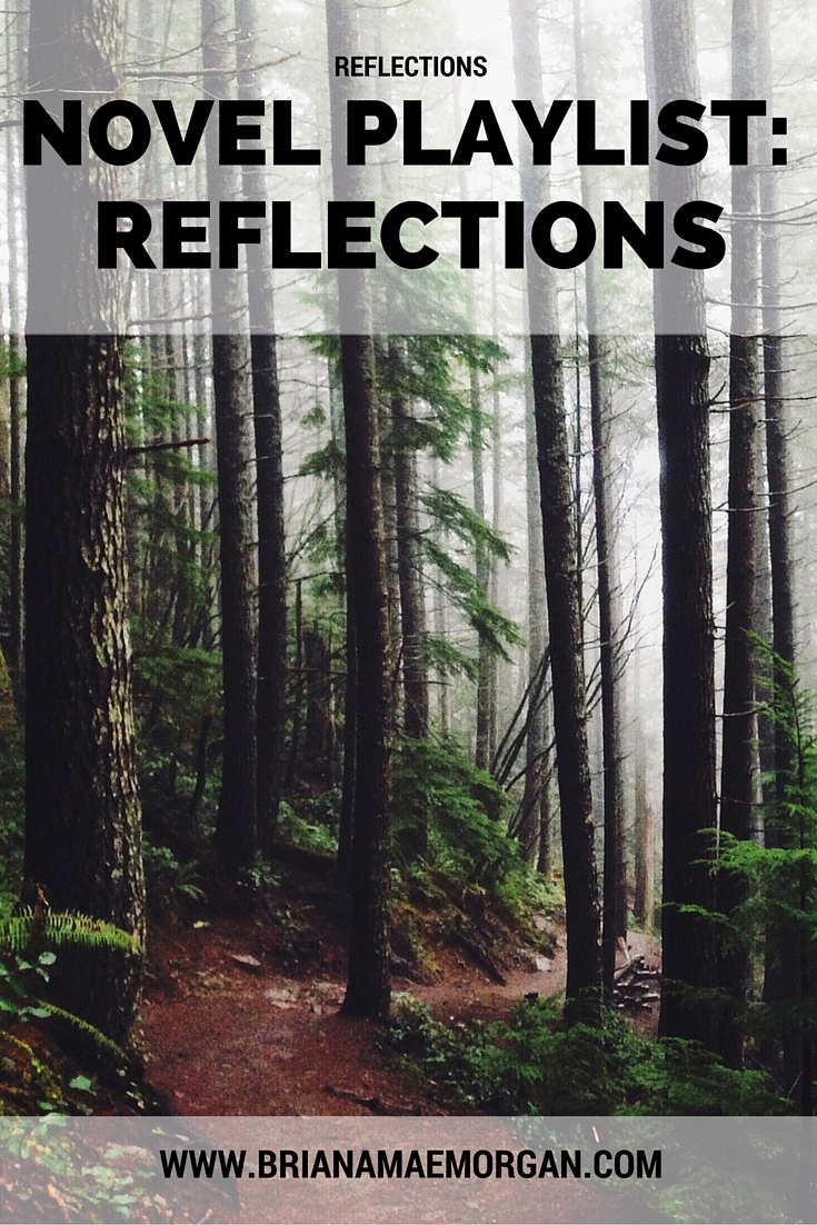 Novel Playlist: REFLECTIONS