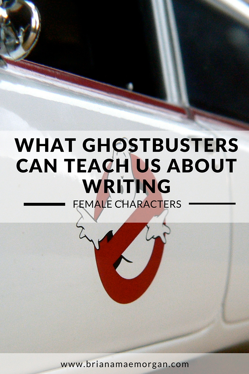What Ghostbusters Can Teach Us About Writing Female Characters