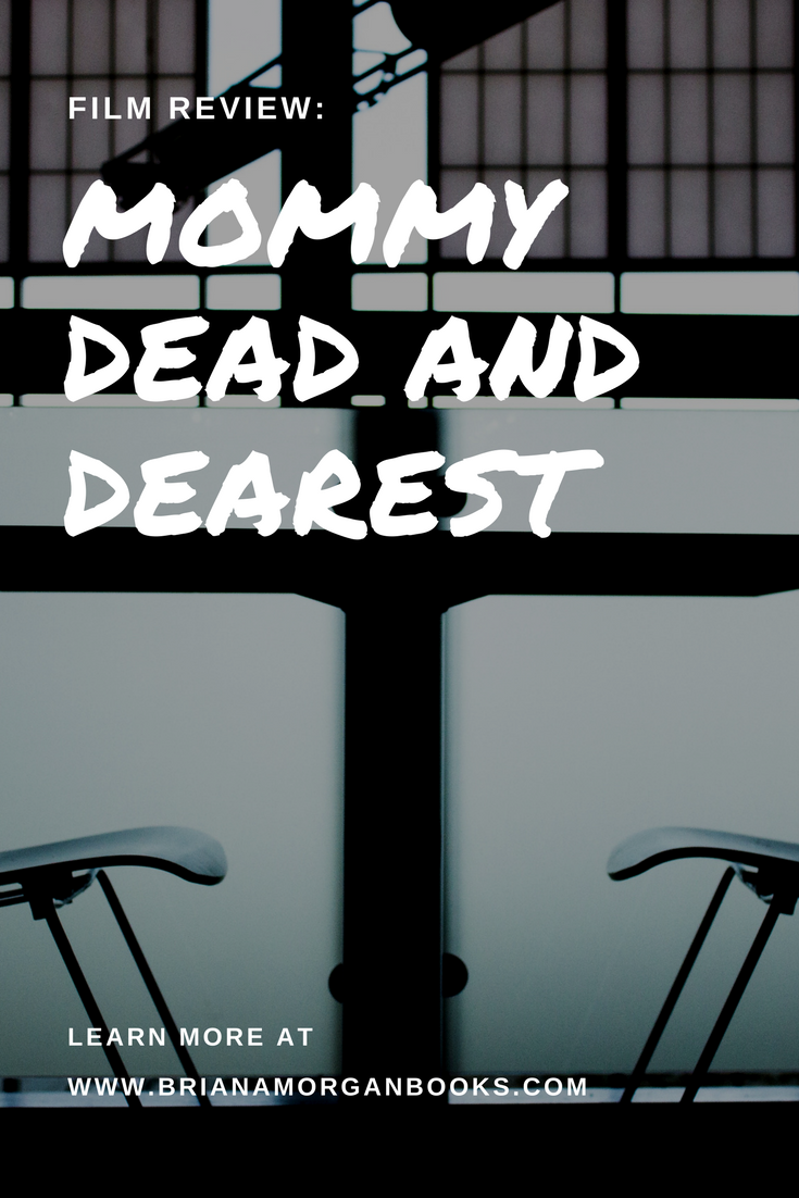 MOMMY DEAD AND DEAREST.png