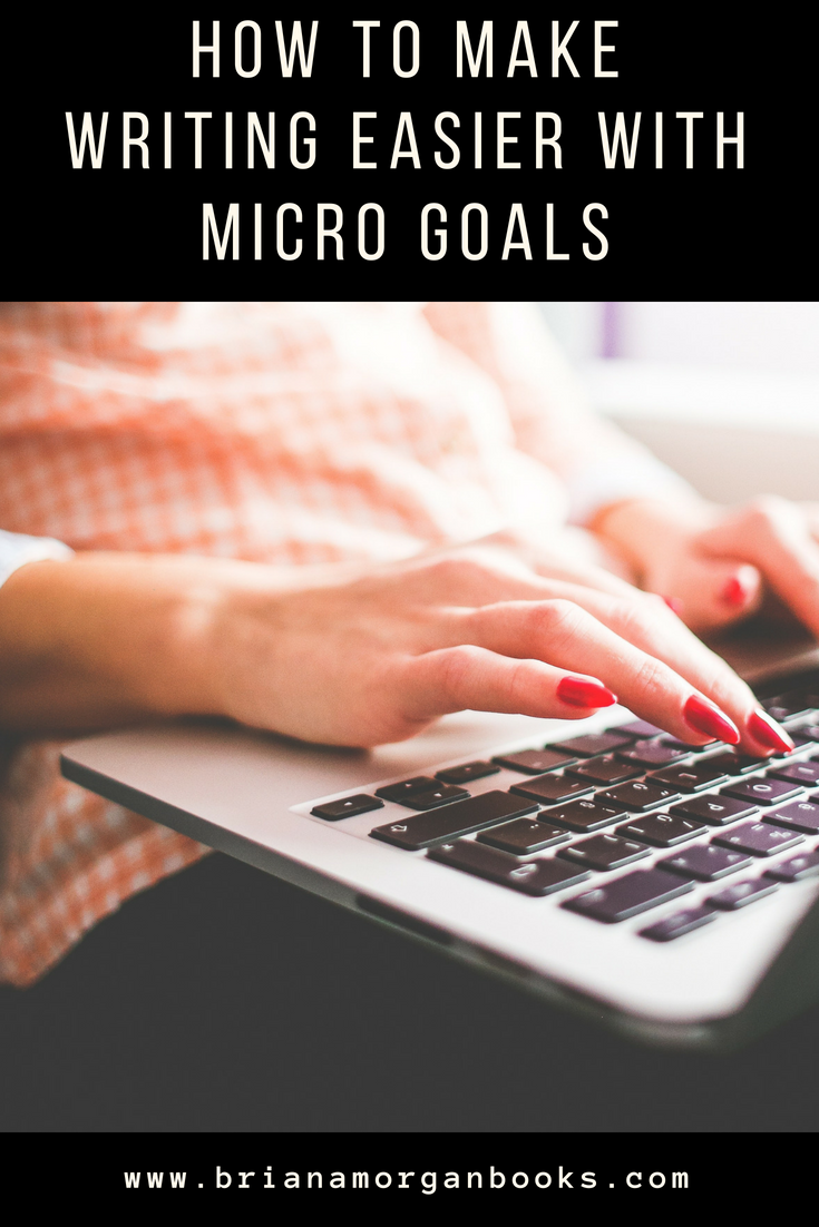 how-to-make-writing-easier-with-micro-goals