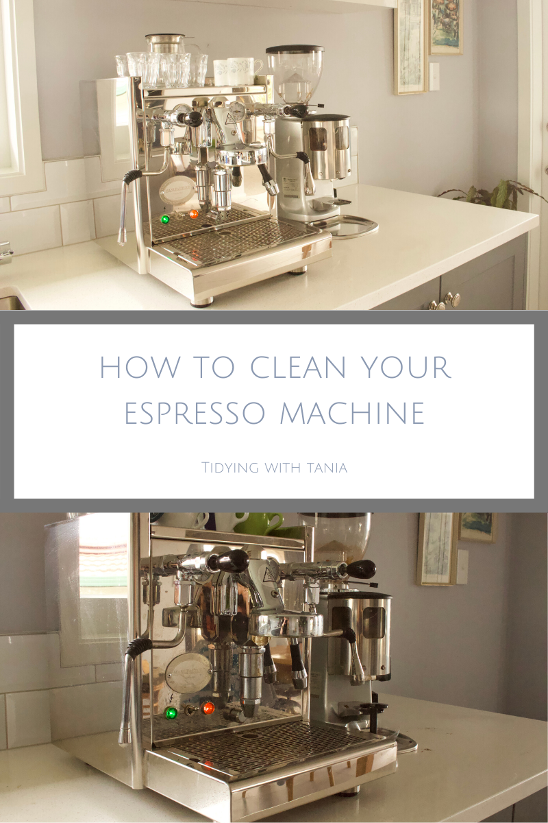 How to clean and shine your Espresso Machine — Tidying with Tania