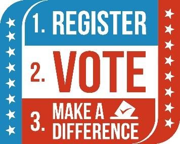 Make Your Move: Register to Vote!   Click:  Register to Vote  and confirm polling site