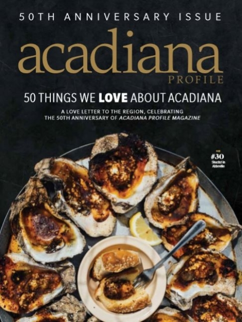 50 THINGS WE LOVE ABOUT ACADIANA -