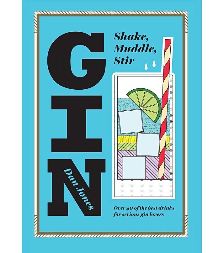 Gin Shake, Muddle, Stir Book, £9.99. Oliver Bonas