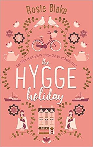 The Hygge Holiday, Rosie Blake,£3.99, Amazon