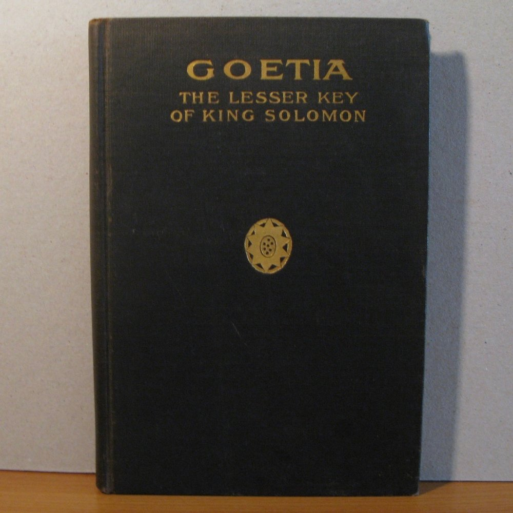 THE BOOK OF THE GOETIA OR THE LESSER KEY OF SOLOMON THE KING by Aleister Crowley, translated by Macgregor Mathers (Chicago, circa 1910)