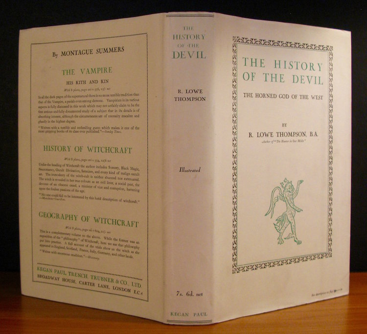THE HISTORY OF THE DEVIL - THE HORNED GOD OF THE WEST by R. Lowe Thompson (London, 1929)