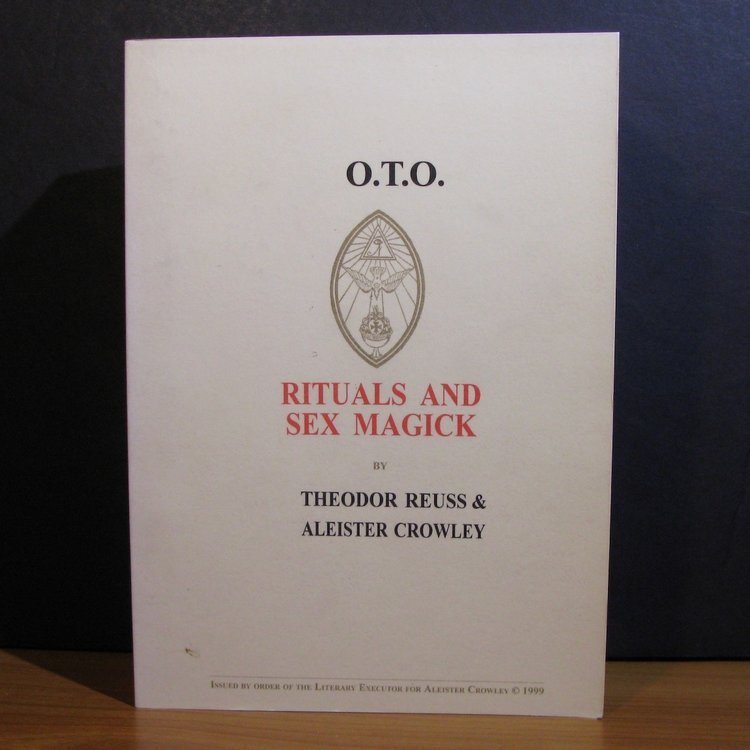 O.T.O. RITUALS AND SEX MAGICK by Theodor Reuss and Aleister Crowley (1999)