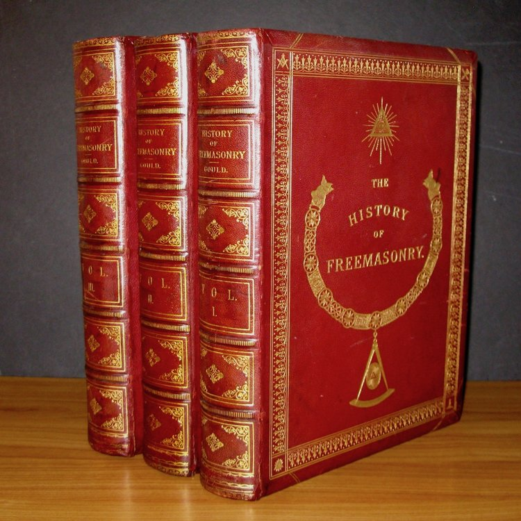 THE HISTORY OF FREEMASONRY. Its Antiquities, Symbols, Constitutions, Customs, etc. by Robert Freke Gould. Fine Binding. London, 1887