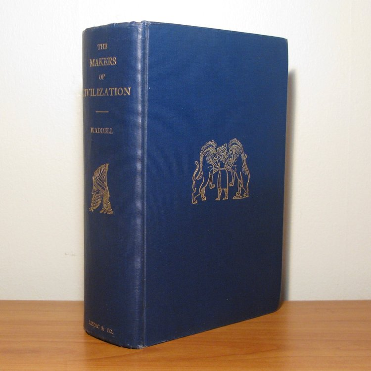 THE MAKERS OF CIVILIZATION IN RACE & HISTORY (Inscribed Copy) by L. A. Waddell. London, 1921